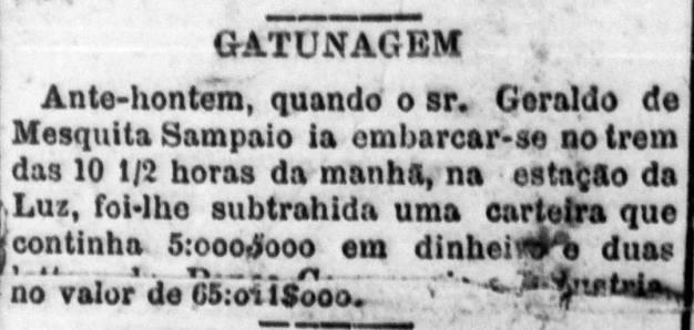 Gatunagem na Estação da Luz. Notícia (fragmentada) do jornal Correio Paulistano em setembro de 1892 alerta para um furto da carteira de Geraldo Mesquita Sampaio. (enviado por Marilza Nogueira).