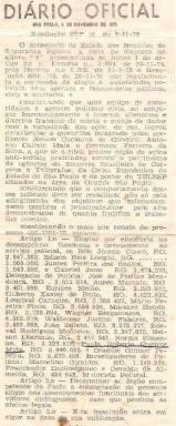"""Elogio do Secretário da Segurança Pública Cel. Erasmos Dias """"in memorian"""", onde estão mencionados vários dos melhores Policiais Civis da época, da Delegacia de Roubos do DEIC (Kilo), que participaram na prisão de todos integrantes da quadrilha de assaltantes mais procurada, nos anos 70. PUBLICADO NO DIÁRIO OFICIAL DE 08 DE NOVEMBRO DE 1.978. Delegados de Polícia: Josecir Cuoco, Edison Reis Longo """"ïn memorian"""", Juares Pereira dos Santos """"ïn memorian"""" e Gabriel Jano """"in memorian"""". Investigadores de Polícia: José de Freitas Mendonça """"in memorian"""", Aureo Marcato, Euripes Melão, Gilberto Xavier de Brito (Crioulos Doidos) """"in memorian"""", Lourival Carneiro (Crioulos Doidos, hoje presidentes do Sindicato dos Investigadores), Mário Pereira Pinton (Mário Fumaça dos Crioulos Doidos """"ïn memorian""""), Massaro Honda """"in memorian"""", Wagner Bergamasco """"ïn memorian"""", Waldemar Justino Faleiros, João Zulato, Nelson Laurindo, Norma Simeone, Paulo Roberto de Queiroz Motta (hoje Delegado Titular do Jardim Casqueiro- DEINTER 6) e Otacílio Gimael Pereira (Bebe Johnson """"in memorian""""). Marcelino Giraldes (Pesq pol) e Geraldo de Almeida (Geraldo Medalha """"in memorian"""") Motorista Policial, hoje a denominação é Agente Policia. O Diretor do DEIC era o Dr. Sérgio Fernandes Paranhos Fleury """"in memorian""""."""