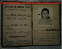 """Carteira Funcional da Guarda de Presídio Edna Marlene Morais de Almeida (hoje Investigadora de Polícia), assinada pelo Delegado Rubens Liberatori """"in memorian"""", expedida em 13 de outubro de 1.969. ( Acervo do neto Pedro Henrique dos Santos Neto)."""