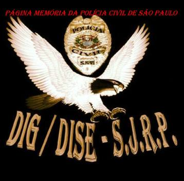 Dístico da DIG e DISE da Seccional de São José do Rio Preto.