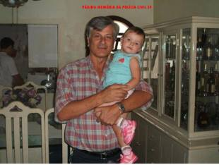 Investigador de Polícia Francisco Couto, assassinado em 2.008 na Vila Monumento, quando marginais descobriram que estavam abordando um policial. Na foto está em seu colo a filha Isis Victória, que tanto amava.