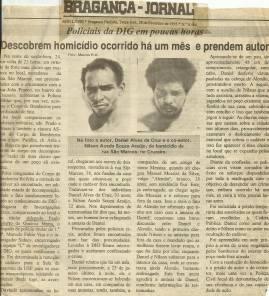 Reportagem do Bragança Jornal, em 28 de fevereiro de 1.995, sobre esclarecimento de homicídio pelos Delegados de Polícia Marcelo Fabio Vita Fábio Vita (hoje Corregedor do DEINTER 2) Paulo Roberto de Queiroz Motta (atual Titular do 2° DP de Cubatão- DEINTER 6) e Investigador Sydnei.