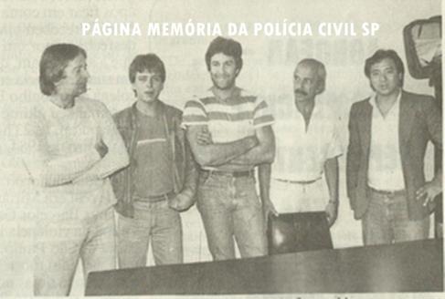 """Delegacia de Roubo a Bancos- DISCCPAT- DEIC (Kilo), em 1.986. Investigadores de Polícia Buttes, Fabinho """"in memoriam"""", Ricardo Romero """"Zé Galinha"""", Valsemir """"Canalha"""" """"in memoriam"""" e Oscar Matsuo."""