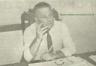"""Delegado de Polícia Ernesto Milton Dias """"in memoriam""""."""