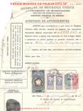 Atestado de Antecedentes, datado de 23 de novembro de 1955. De se notar a quantidade de selos aposta no documento, além da assinatura e digital do interessado. Na época o Setor era denominado Serviço de Identificação de São Paulo. (acervo do ex- Chefe de Departamento Pessoal da SSP, Carlos Eduardo Albuquerque).