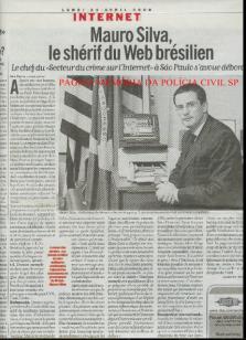 Reportagem sobre o Delegado Mauro Marcelo de Lima e Silva, no periódico Libération de Paris- France.