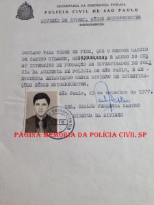 Memorando para o Estagiário Márcio De Castro Nilsson (Atual Delegado Titular do 36° DP- DECAP), na antiga Divisão De Entorpecentes do DEIC, aluno da ACADEPOL do Curso de Formação para Investigador de Polícia, em 23 de setembro de 1.977.