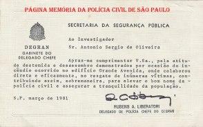Elogio do então Delegado Diretor do DEGRAN Rubens Ameleto Liberatori ao Investigador Antônio Sérgio de Oliveira, em março de 1.981.
