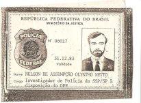 Carteira Funcional do Investigador de Polícia de São Paulo Nelson de Assumpção Olyntho Netto, à disposição do Departamento de Polícia Federal, em 1.982