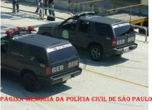 Viaturas do GER- Grupo Especial de Resgate do DEIC..