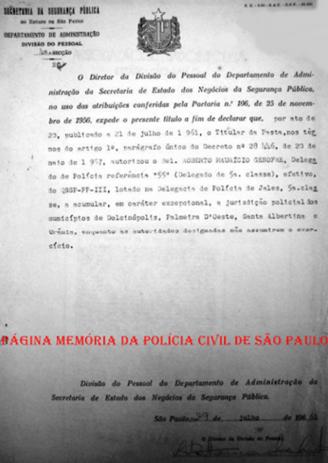 Autorização para acumulação de jurisdição policial, para o Delegado Roberto Maurício Genofre (hoje aposentado), em 29 de julho de 1.961.