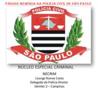 NECRIN- Núcleo Especial Criminal- Delegado do DEINTER 2- Campinas, Licurgo Nunes Costa.