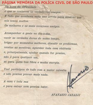 Missiva do Reporter Policial Afanasio Jazadji, datada de dezembro de 1.978, endereçada ao então Investigador de Polícia da DISCCPAT- DEIC, Paulo Roberto de Queiroz Motta (hoje Delegado no DEINTER 6).