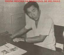 """Investigador de Polícia Massaro Honda """"in memorian"""", trabalhou na DISCCPAT- DEIC, nas décadas de 60, 70, 80, 90 e 2000."""