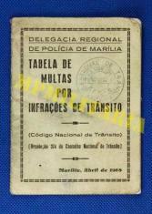 Livreto de Tabela de Multas por Infrações de Trânsito, expedido pela Delegacia Regional de Polícia de Marília, em abril de 1.965. (fonte MPMILITARIA).