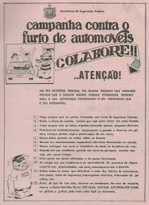 Campanha da Secretaria de Segurança Pública do Estado de São Paulo contra o furto de automóveis, na década de 60.