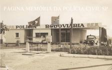 Base da extinta Polícia Rodoviária do Estado de São Paulo do município de Dracena, subordinada ao DER- Departamento de Estrada de Rodagem, na década de 60.