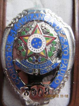 Distintivo do Corpo de Segurança de São Paulo, pertencente ao Dr. Paulo Viesi, delegado de polícia e ex-investigador.