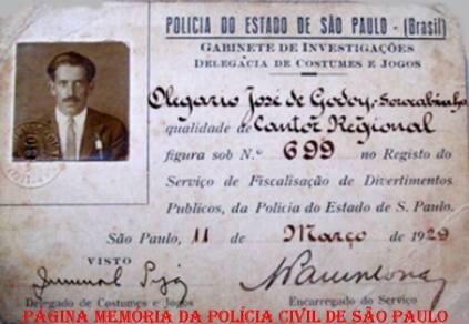 Carteira do Registro do Serviço de Fiscalização de Divertimentos Públicos de Cantor, expedida pela Delegado de Polícia Juvenal Toledo Piza da Delegacia de Costumes e Jogos do GI- Gabinete de Investigações, em 11 de março de 1.929.