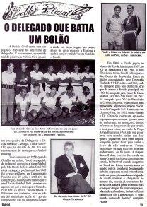 """Reportagem de página inteira com o Delegado de Polícia José Geraldo de Camargo, o """"Picolé"""", quando era Titular do 54 DP - Cidade Tiradentes (DECAP)."""
