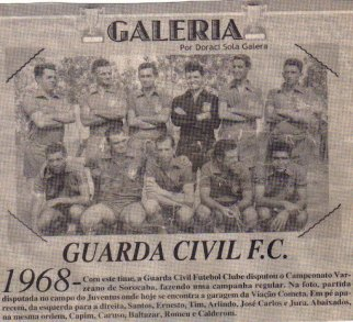 Guarda Civil Futebol Clube- Campeonato de Sorocaba, em 1.968.