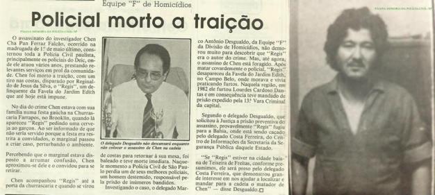 """Reportagem da Revista """"O Tira"""" sobre a investigação do assassinato do Investigador de Polícia Chen Cha Pan Falcão, em maio de 1.988, pela equipe """"F"""" da antiga Delegacia de Homicídio do DEIC, Delegado de Polícia Marco Antônio Desgualdo (Ex- DGP)."""