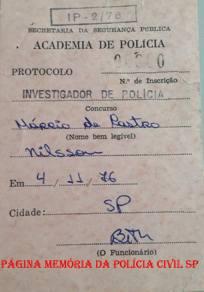 Protocolo de inscrição para o Concurso para Investigador de Polícia, IP- 2/76 do então candidato Márcio De Castro Nilsson (hoje Delegado), em 04 de novembro de 1.976
