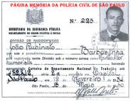 """Documento para exercício profissional do radio ator humorista João Rubinato """"Barbosinha"""", que posteriormente se consagrou como um dos maiores compositores do País, """"Adoniran Barbosa"""", expedido pelo Delegado de Polícia Diretor de Radiofusão do DOPS, em 15 de maio de 1.950."""