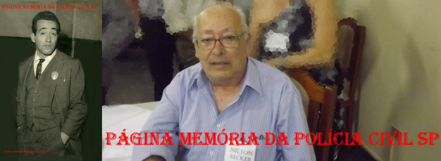 Faleceu hoje, 31/05/15, o Investigador da Velha Guarda da Polícia Civil de São Paulo da antiga RUDI, Nilton Becker Pedroso.
