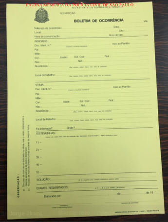 Impresso de Boletim de ocorrência de cor amarela, para registro de delitos com autoria conhecida, utilizado até a década de 90.
