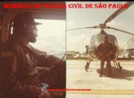"Investigador de Polícia Dorival Candel ""in memorian"", a bordo do Pelicano do SAT- Serviço Aero Tático da Polícia Civil, na década de 80."