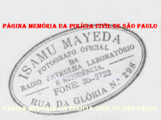 Raríssimo registro de Carimbo do Fotógrafo Oficial da Rádio Patrulha, Isamu Mayeda, na década de 60. (acervo de Carlos Alberto Paulichelis Ferreira).