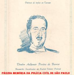 """Convite das turmas de Formação Técnico Profissional de 1951, da Escola de Polícia, tendo como Patrono, o então Governador Adhemar Pereira de Barros """"Benemérito Incentivador do Ensino Policial""""."""