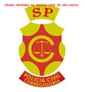 Dístico da Corregedoria da Polícia Civil. A Corregedoria da Polícia Civil do Estado de São Paulo foi criada pelo Decreto nº 6.073/75, tendo atualmente como Diretor, o Delegado de Polícia Nestor Sampaio Penteado Filho.
