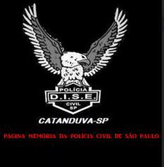 Dístico da DISE da Delegacia Seccional de Catanduva.