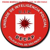 Dístico da UIP- Unidade de Inteligência Policial do DECAP.