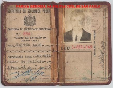 Carteira Funcional dos policiais que optaram da Guarda Civil à Polícia Civil, em 1.970. (Acervo do Investigador Walter Lang).