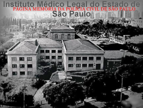 Prédio do IML- Instituto Médico Legal, em 1.965.