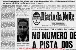 Reportagem do jornal Diário da Noite de 20 de maio de 1964, sobre uma ocorrência atendida pelo pai do atual Secretário de Segurança Pública, o Delegado de Polícia Magino Alves Barbosa.