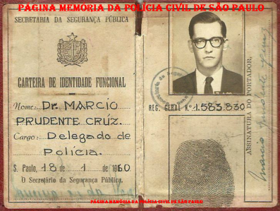 "Carteira Funcional do Delegado d ePolícia Márcio prudente Cruz ""in memorian""."