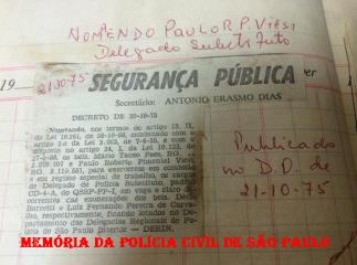 Publicação em Diário Oficial, da nomeação dos Delegados de Polícia Substitutos Mário Tadeo Paes e Paulo Roberto Pimentel Paulo Viesi, em 21/10/75. (Acervo da filha Bruna Viesi).