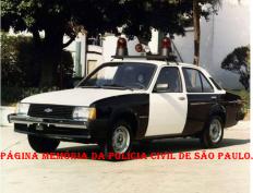 Viatura GM- Chevette, década de 80. Poucas unidade foram para a frota da Polícia Civil, mas não aprovadas em razão da fragilidade do motor. (Acervo do GCM Lendro Grabe).
