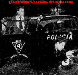 Viatura da RONE- Ronda Noturna Especial, com dois investigadores em ação policial, em maio de 1.958..