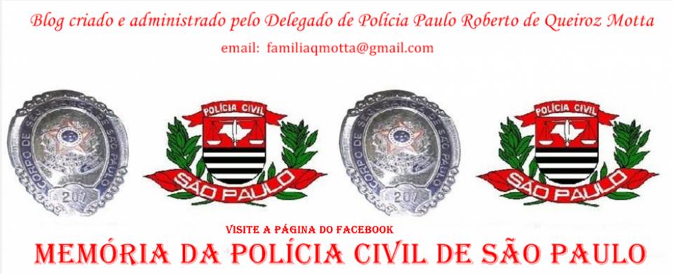 """""""Memória da Polícia Civil de São Paulo"""""""
