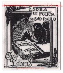 Dístico da Escola de Polícia de São Paulo, que após 1.970 se transformou na ACADEPOL- Academia de Polícia Dr. Coriolano Nogueira Cobra.