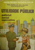 Hoje com 83 anos de idade, o Investigador de Polícia aposentado Felisbelo da Silva , autor de vários livros referente ao tema policial, enviou através de seu Facebook pessoal, o soneto abaixo, de sua autoria, para ser publicado na Página Memória da Polícia Civil SP: