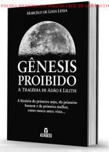 """Obra: """"Gênesia Proibido"""". Autor: Delegado Marcelo de Lima Lessa. Editora Alfabeto. ano 2.014."""
