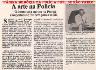O Delegado de Polícia Antônio Carlos de Castro Machado, o Dr. Caio, incentivando a cultura na década de 80.
