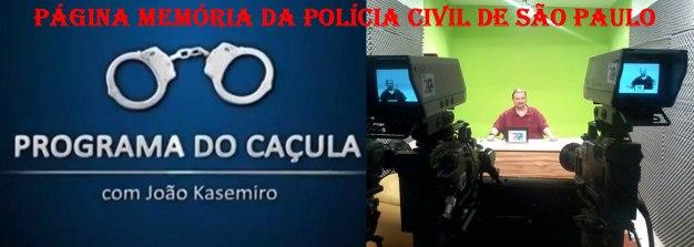 Programa Do Caçula NA TV Canal 20 da NET, apresentado pelo Policial Civil